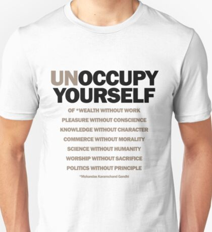 unoccupy yourself (version 2) T-Shirt