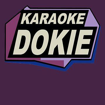 Karaoke Dokie 2 by Noveltee-Shirts