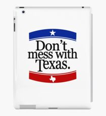 Don't Mess With Texas T-Shirt iPad Case/Skin
