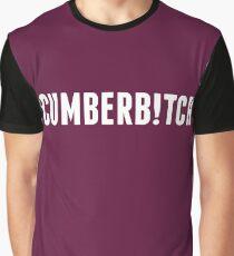 #Cumberb!tch Graphic T-Shirt