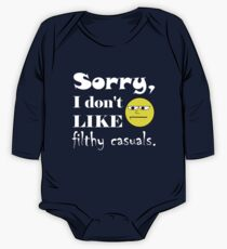 Sorry, I don't like filthy casuals - gamer geek nerd One Piece - Long Sleeve