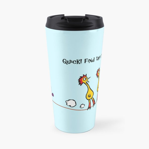 Why the Chicken Crossed the Road! Travel Mug