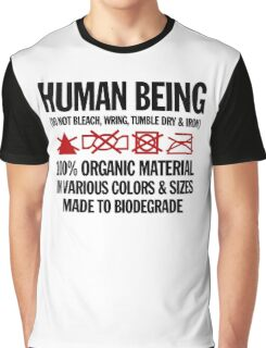 the care & washing of humans Graphic T-Shirt