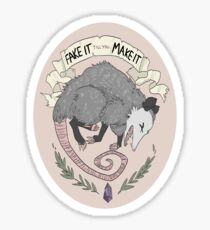 Fake It Till You Make It Sticker