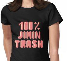 100% Jimin trash Womens Fitted T-Shirt