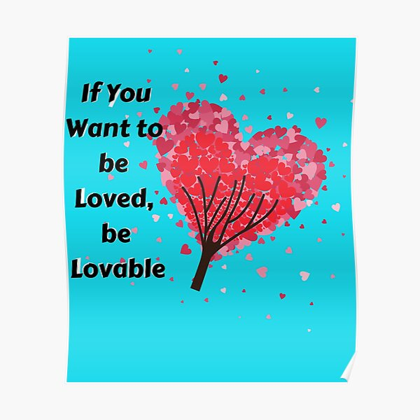 Lovable want be loved to if you be 12 Sad