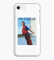 Im A Sailor Bob Quote iPhone Case/Skin
