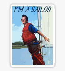 Im A Sailor Bob Quote Sticker