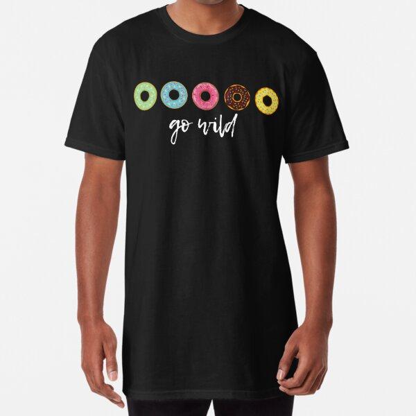 Go Wild Shirt | Eat Donuts | Unisex Long T-shirt Gift Idea  Long T-Shirt