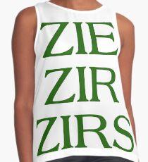 Pronouns - ZIE / ZIR / ZIRS - LGBTQ Trans pronouns tees Sleeveless Top