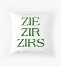 Pronouns - ZIE / ZIR / ZIRS - LGBTQ Trans pronouns tees Throw Pillow