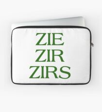 Pronouns - ZIE / ZIR / ZIRS - LGBTQ Trans pronouns tees Laptop Sleeve