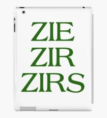 Pronouns - ZIE / ZIR / ZIRS - LGBTQ Trans pronouns tees iPad Case/Skin