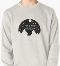 Shoot for the moon Pullover