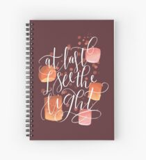 At Last I See The Light Spiral Notebook
