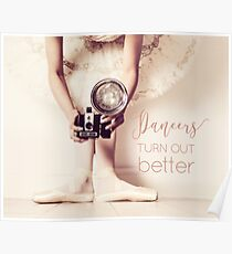 Dance quote & ballerina with vintage camera Poster