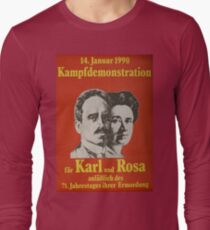 Karl Liebknecht and Rosa Luxemburg, Communist Propaganda Poster  Long Sleeve T-Shirt