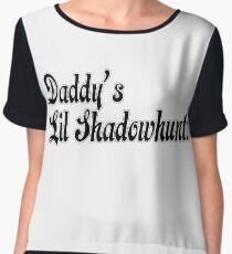 Daddy's lil shadowhunter Chiffon Top