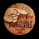 Trump 2016. It's Not What You Know.  by Alex Preiss