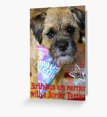 Birthdays are merrier... Greeting Card