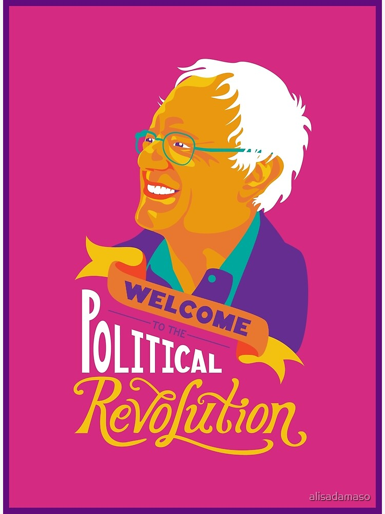 Welcome to the Political Revolution by alisadamaso