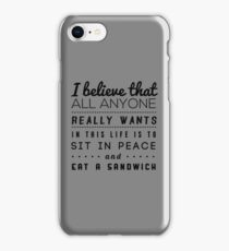 all we want iPhone Case/Skin