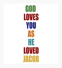 LOST - God Loves You As He Loved Jacob Photographic Print