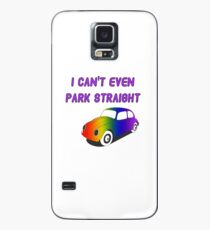 I Can't Even Park Straight | LGBT Case/Skin for Samsung Galaxy