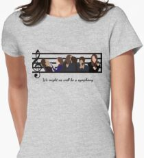 Root and Shaw – We Might As Well Be A Symphony Womens Fitted T-Shirt