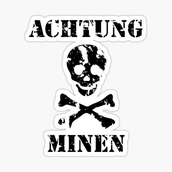 "Grungy ""Achtung Minen"" Warning Sticker"