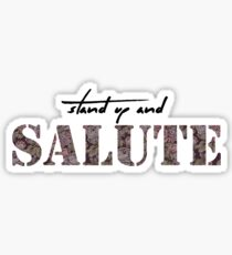 Stand Up and Salute Sticker