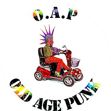 O.A.P - OLD AGE PUNK by wherenext
