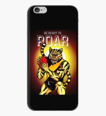 Be Ready To Roar iPhone Case