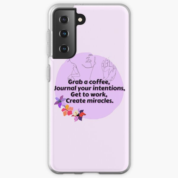 Create Miracles  Samsung Galaxy Soft Case