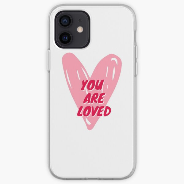 You Are Loved iPhone Soft Case