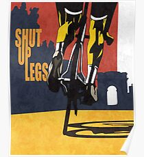 impression d'affiche cycliste Tour de France rétro-imprimée: SHUT UP LEGS Poster