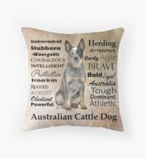 Cattle Dog Traits Throw Pillow