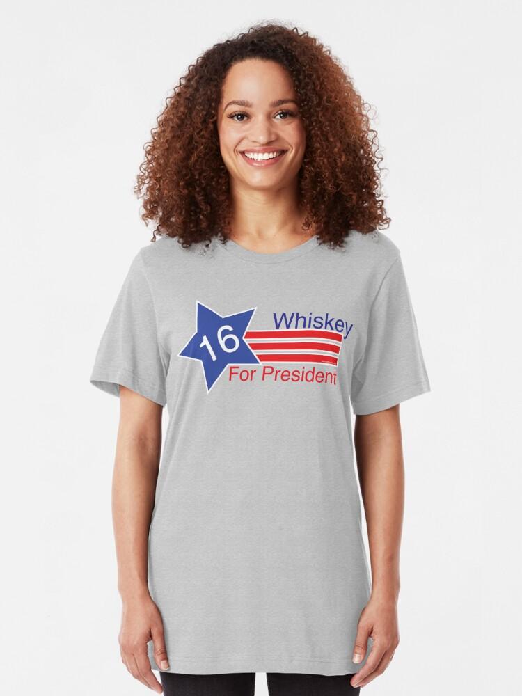 Alternate view of Whiskey for President Slim Fit T-Shirt