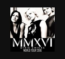 MMXVI DIXIE CHICKS TOUR Unisex T-Shirt