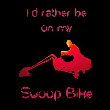 I'd rather be on my swoop bike by councilgrove