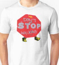Don't stop walking Slim Fit T-Shirt