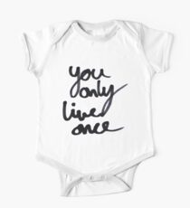 YOLO / You Only Live Once  One Piece - Short Sleeve
