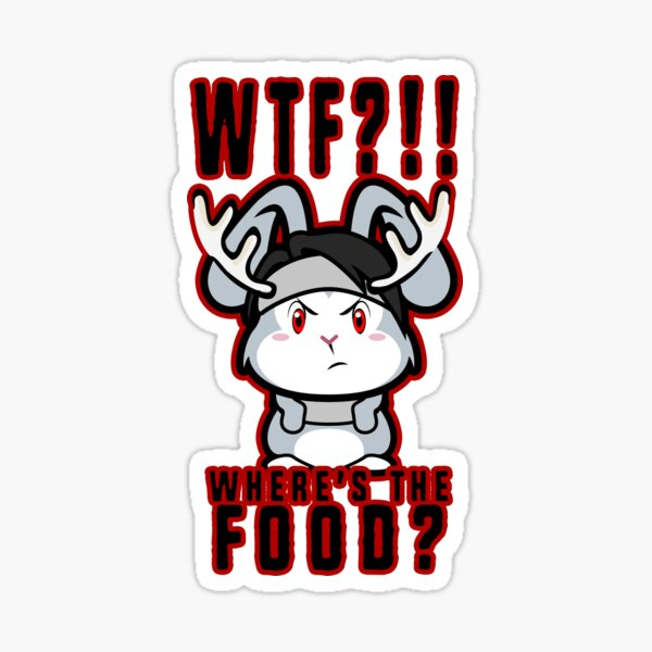 WTF?!!!! Where's the food?!!!! Sticker