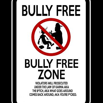 Bully Free Zone by Speaklwd
