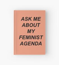 Bobbi Morse - Ask me about my feminist agenda Hardcover Journal