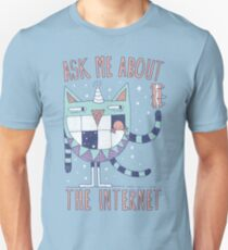 ASK ME ABOUT THE INTERNET T-Shirt