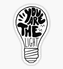 You are the light Sticker