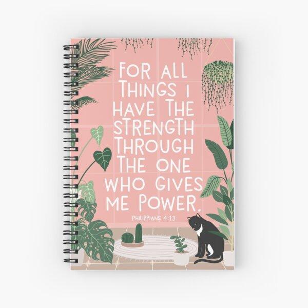 PHILIPPIANS 4:13 Spiral Notebook