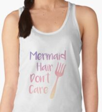Mermaid Hair Don't Care Women's Tank Top