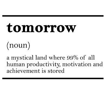 TOMORROW-MOTIVATIONNAL by pinkboy